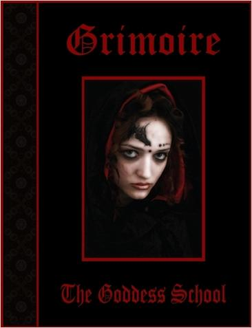The GoddessSchool Grimoire