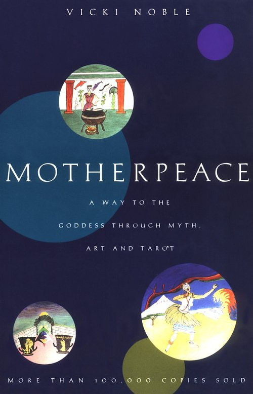 Motherpeace by Vickie Noble